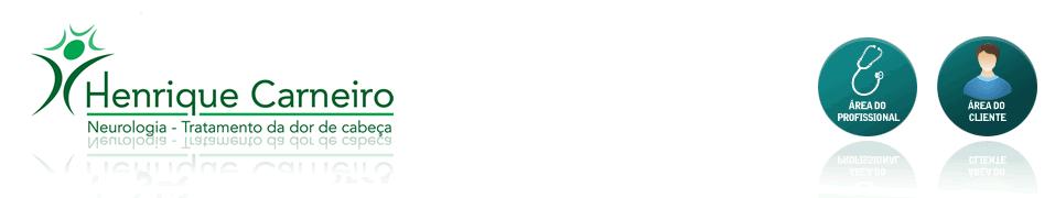 Enxaqueca – Henrique Carneiro – Tratamento da Enxaqueca, Dor de Cabeça, Cefaleia, centro especializado